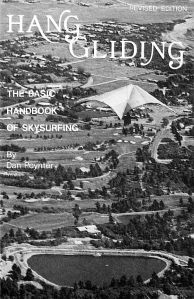 Hang Gliding, the Basic Handbook of Sky Surfing by Dan Poynter photo by George Uveges