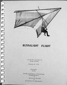 Proceedings of the 1974 Ultralight Flight Seminar on Hang Gliding at the Northrop Institute
